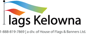 Flags Kelowna - a div. of House of Flags & Banners Ltd.